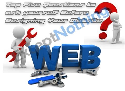 best website to ask questions top five questions to ask yourself before designing your