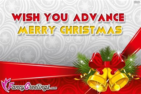 Advance Merry Christmas   Wishes, Greetings, Pictures