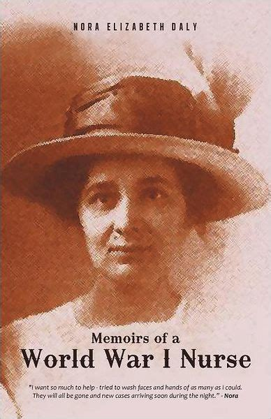 libro the posthumous memoirs of memoirs of a world war i nurse by nora elizabeth daly posthumously paperback barnes noble