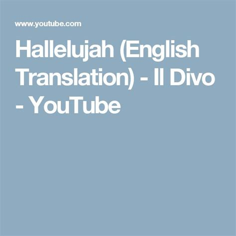il divo translation 17 best images about hallelujah on