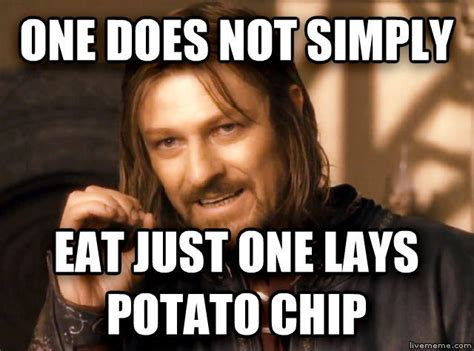 One Cannot Simply Meme - you can t eat just one one does not simply walk into