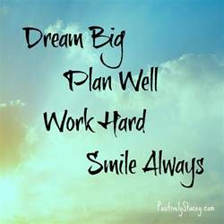 planning your dreams ten encouraging quotes to inspire you dream big work