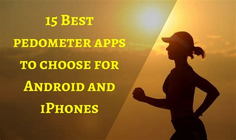 best pedometer app for android 15 best pedometer apps to choose for android and iphones tech buzz