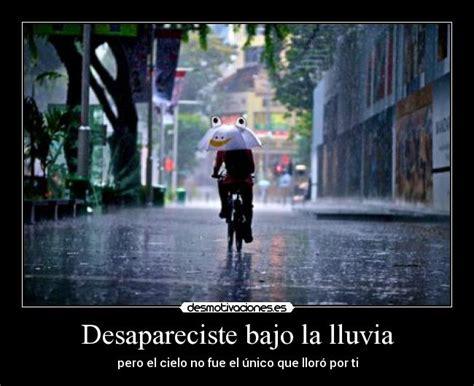 imagenes de amor bajo la lluvia desapareciste bajo la lluvia desmotivaciones