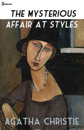 0007119275 the mysterious affair at styles the mysterious affair at styles agatha christie feedbooks