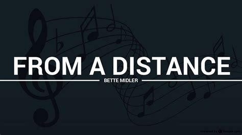bette midler from a distance bette midler from a distance lyrics karaoke cover