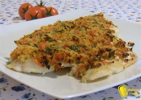 come cucinare i filetti di pesce filetto di pesce gratinato ricetta light