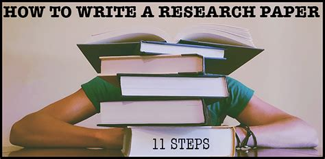 Steps On How To Make A Research Paper - how to write a research paper in 11 steps