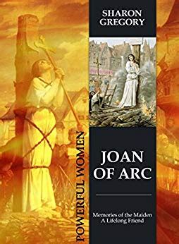 joan of arc a history ebook joan of arc history memories of the maiden