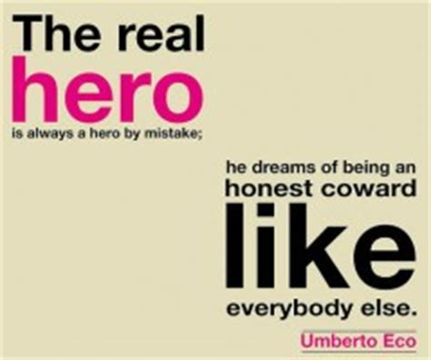 heroes themes quotes umberto eco quotes quotesgram