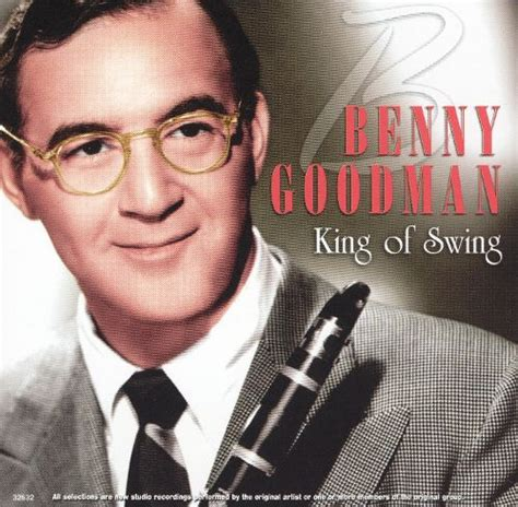 swing benny goodman king of swing platinum disc benny goodman songs