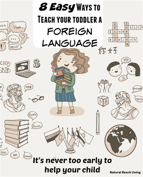 8 Great Foreign Languages To Learn 8 easy ways to teach your toddler a foreign language
