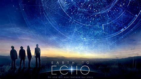 sci fi film adalah earth to echo trailer hd 1080p youtube