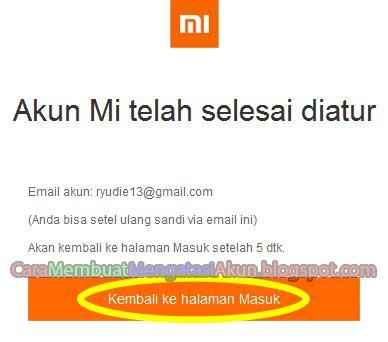 cara membuat akun xiaomi via email cara membuat akun mi baru untuk semua tipe xiaomi