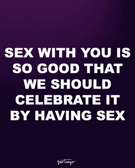 10 Funny Quotes About Sex To Get You In The Mood Yourtango