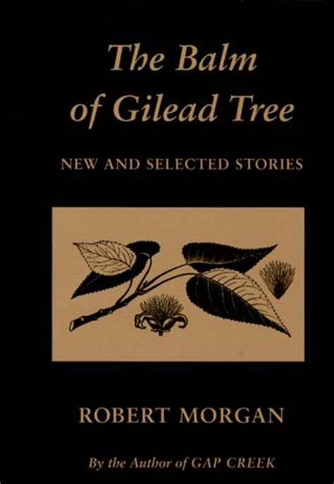 charlatan new and selected stories books the balm of gilead tree new and selected stories by