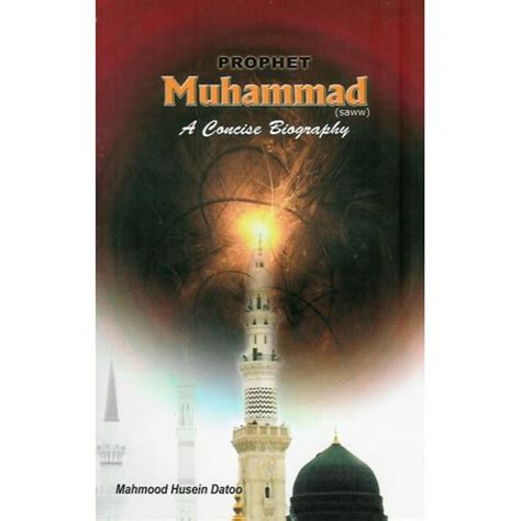 biography prophet muhammad prophet muhammad saww a concise biography