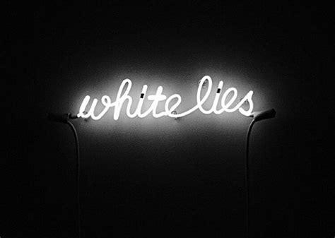 white neon light sign black blackandwhite lies light neon neonlights