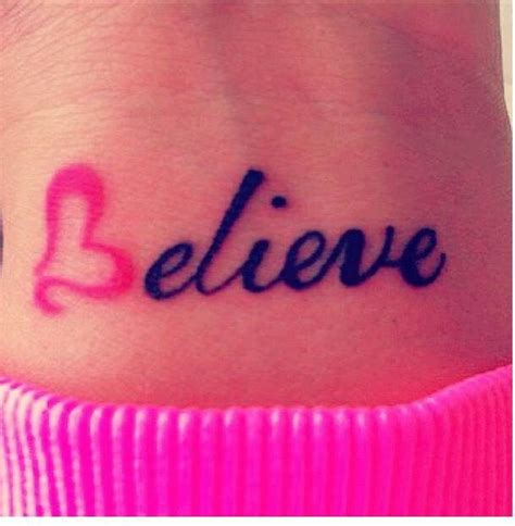 believe wrist tattoo tattoos pinterest