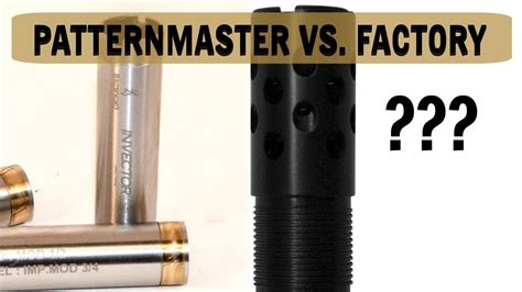 pattern master youtube patternmaster vs factory shotgun choke tube test youtube