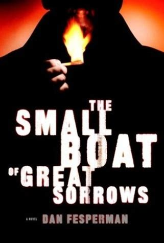 the small boat of great sorrows by dan fesperman | signed
