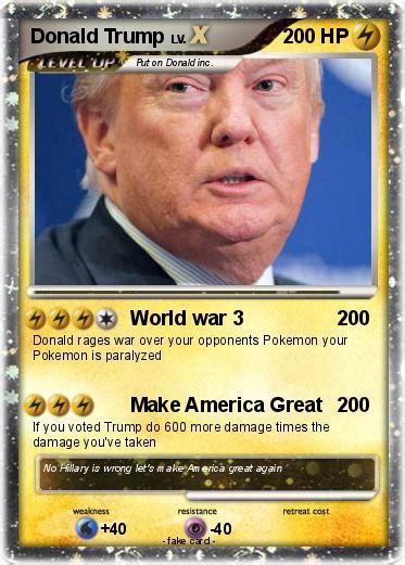 donald trump ww3 pok 233 mon donald trump 1817 1817 world war 3 my pokemon card