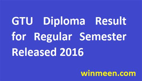 Gtu Mba Syllabus Sem 1 2016 by Gtu Diploma Result For Regular Semester Released 2016