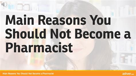 Reasons I Being A by Reasons You Should Not Become A Pharmacist
