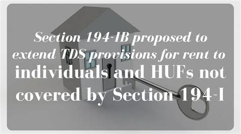 tds section 194i section 194 ib proposed to extend tds provisions for rent