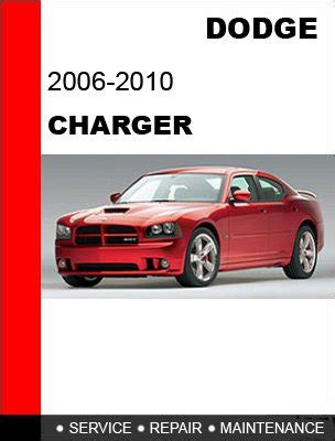 2007 dodge charger service manual 2006 2007 2008 2009 2010 dodge charger service repair