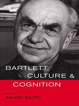 Bartlett Culture And Cognition bartlett culture and cognition kindle edition by akiko