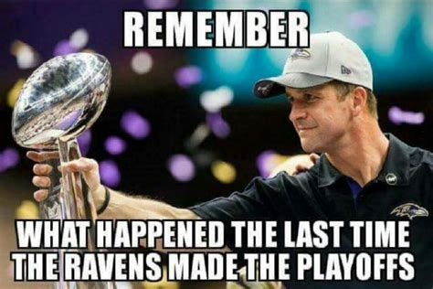 Raven Meme - late for work 1 1 12 amazing ravens playoff memes