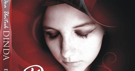 film islami karya habiburrahman novel islami terbaru doa untuk dinda karya kecil