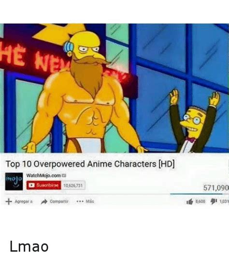 Top Ten Meme - top 10 overpowered anime characters lmao animals meme on