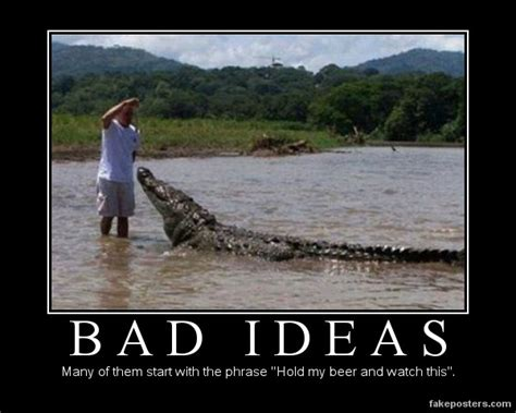 bad idee bad ideas demotivational poster fakeposters
