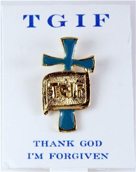 Tgif Thank God Im Free 6030241 tgif thank god i m forgiven lapel pin tie tack
