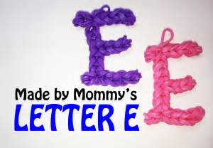 loom band letter e charm without the rainbow loom