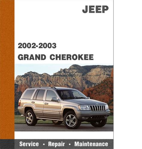 small engine repair manuals free download 2003 jeep wrangler spare parts catalogs 2002 2003 jeep grand cherokee factory service diy repair manual w