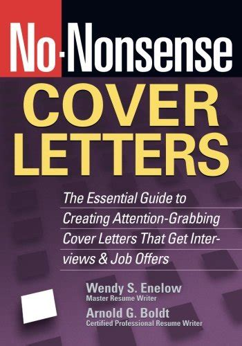 attention grabbing cover letters no nonsense cover letters the essential guide to creating