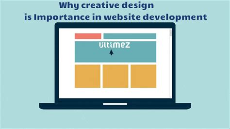 design is important why creative design is important in web development