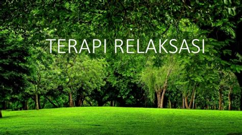 For Relaksasi slide terapi relaksasi