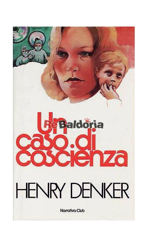 un caso di coscienza un caso di coscienza the scofield diagnosis henry