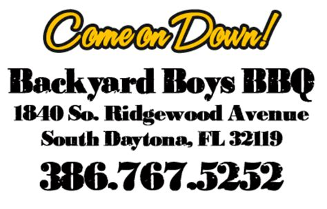 backyard boys bbq backyard boys bbq south daytona fl