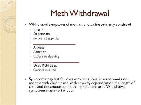 Meth Detox Symptoms by Information And Issues Ppt