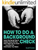 How To Do My Own Background Check Perform Your Own Background Checks How To Screen Potential Tenants