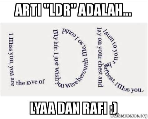 Arti Meme - arti quot ldr quot adalah lyaa dan rafi make a meme