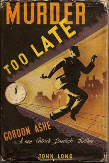 gordon ashe murder too late gordon ashe first edition