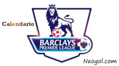 Calendario Premier League Calendario Premier League 2016 2017 Barclays Premier