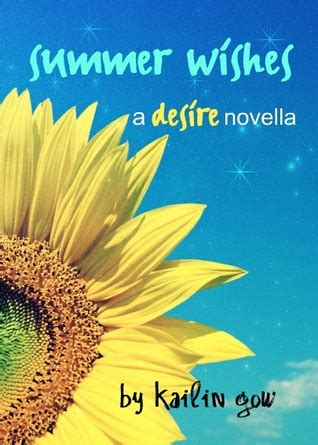 summer wishes desire   kailin gow
