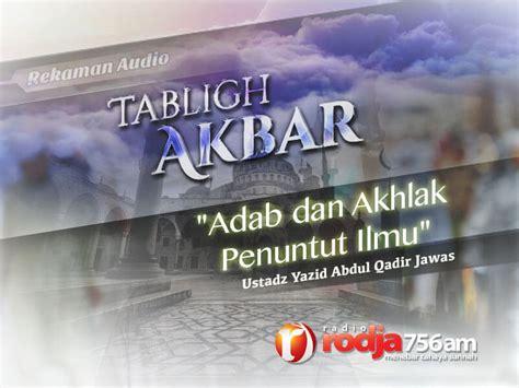 Buku Adab Akhlak Penuntut Ilmu adab dan akhlak penuntut ilmu ustadz yazid abdul qadir jawas radio rodja 756 am